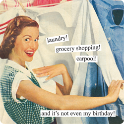 laundry-grocery-shopping-carpool-and-its-not-even-my-birthday.jpeg